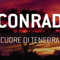 JOSEPH CONRAD: Cuore di tenebra, un viaggio nei meandri bui dell'animo umano [RECENSIONE]